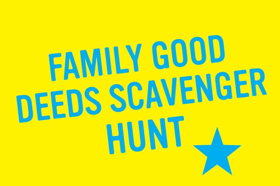 Family Good Deeds Scavenger Hunt - The Garden Kitchen The Garden Kitchen